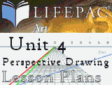 Planning Guide for AOP Art Electives Unit 4, Unit 4 is about perspective drawing and this article is about unit four.