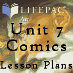 Planning Guide for AOP Art Electives, Unit 7 Comics