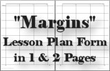 Margins Lesson Plan Form
