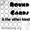 Cards - round and square