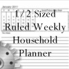 1/2 sized ruled weekly household planner